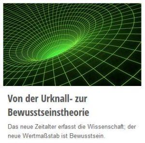 Von der Urknall- zur Bewusstseinstheorie