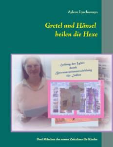 Gretel und Hänsel heilen die Hexe - Kinder