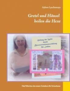 Gretel und Hänsel heilen die Hexe - Text