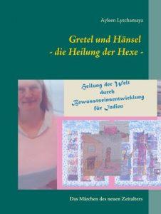 Gretel und Hänsel - die Heilung der Hexe -